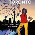 Rich and diverse narratives of Indigenous Toronto, past and present